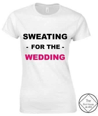 SWEATING FOR THE WEDDING Ladies T-Shirt 8-16 Funny Printed Joke Gym Workout Top