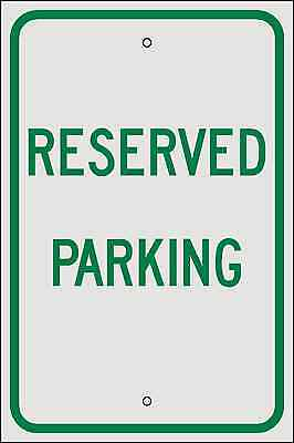 12x18 RESERVED PARKING SIGN