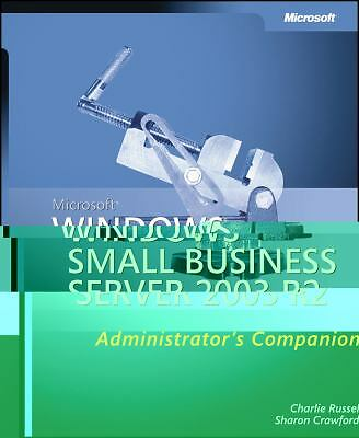Microsoft� Windows� Small Business Server 2003 R2 by Charlie Russel and Sharon C