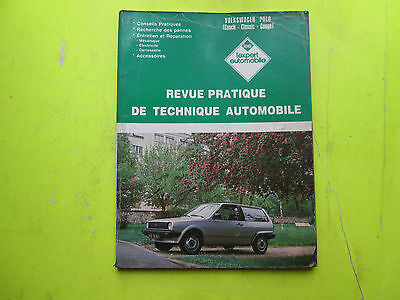 Revue Pratique De Technique Automobile/ Volkswagen Polo Etc / 1986 / B6E6