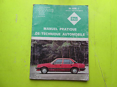 Revue Pratique De Technique Automobile/ Opel Ascona 1300-1600 / 1982 / B6E6