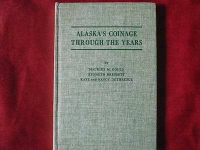 Book; Alaska's Coinage Through the Years.