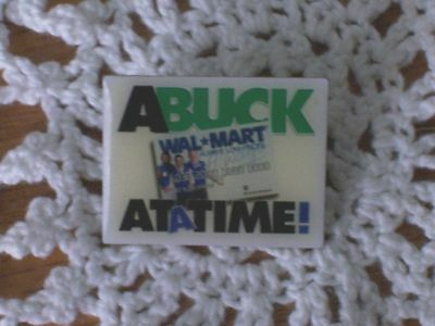 Wal-Mart A Buck at a Time Associate Pin ***FREE SHIPPING***