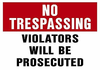 12x18 NO TRESPASSING VIOLATORS WILL BE PROSECUTED SIGN
