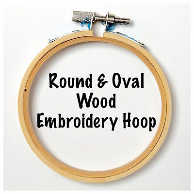 "Round & Oval Wood Embroidery Hoop 3"" 4"" 5"" 6"" 7"" 8"""