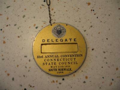 1926 K Of C Delegate Name Plate, State Convention, South Norwalk, Conn