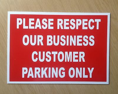 Please respect our business, customer parking only Sign.  (PL-61)