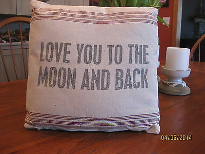 "Vintage Sack Pillow ""Love You To The Moon & Back"""