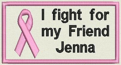 Breast Cancer Patch - I fight for my Friend Tag, Badge - Iron On, or Sew On -
