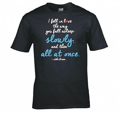 """The Fault In Our Stars """"john Green Quote""""  T Shirt New"""
