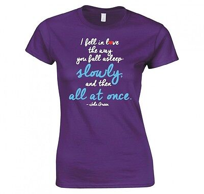 """The Fault In Our Stars """"john Green Quote"""" Ladies T-Shirt New"""
