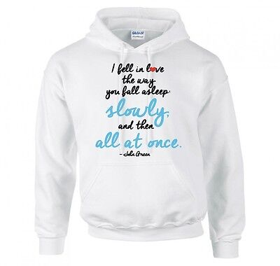 """The Fault In Our Stars """"john Green Quote"""" Hoodie New"""