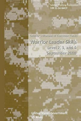 Soldier Training Publication STP 21-24-SMCT Soldier's Manual of Common Tasks...