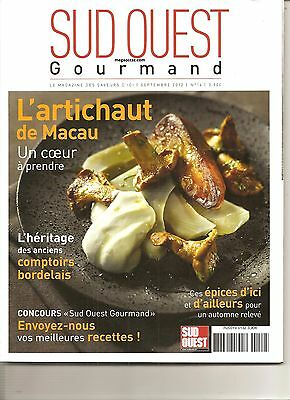 Sud-Ouest Gourmand - N°14 - Septembre 2012 -