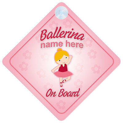 Ballerina On Board Baby/Child Girl Car Sign Any Name