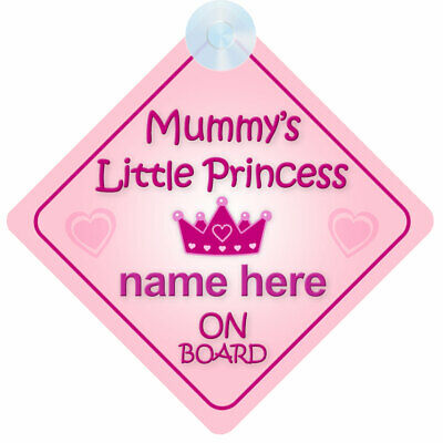 Mummy's Little Princess On Board Baby Girl Car Sign