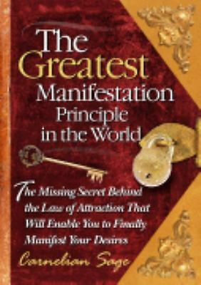 The Greatest Manifestation Principle in the World Carnelian Sage Hardcover
