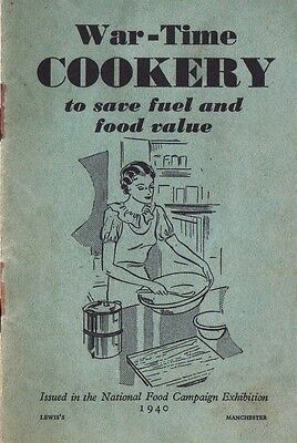 War Time Cookery Booklet World War 2 Food Vintage Rationing Home Front 1940