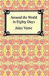 Around the World in 80 Days by Jules Verne (2005, Paperback)