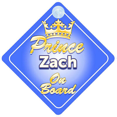 Crown Prince Zach On Board Personalised Baby Boy Car Sign