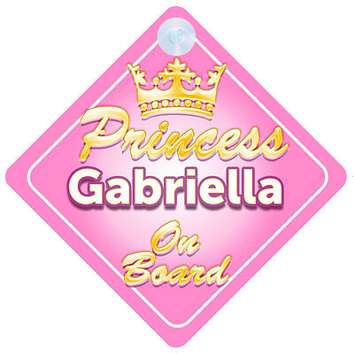 Crown Princess Gabriella On Board Personalised Baby Girl Car Sign