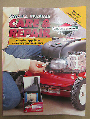 Small Engine Care & Repair Manual W/ Service Tips For Briggs And Stratton