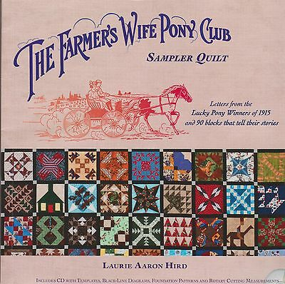 THE FARMER'S WIFE PONY CLUB SAMPLER QUILT with CD; by Laurie Aaron Hird