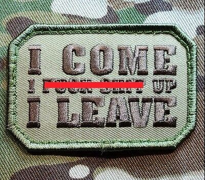 I Come I F*** S*** Up I Leave Us Army Usa Military Multicam Hook & Loop Patch