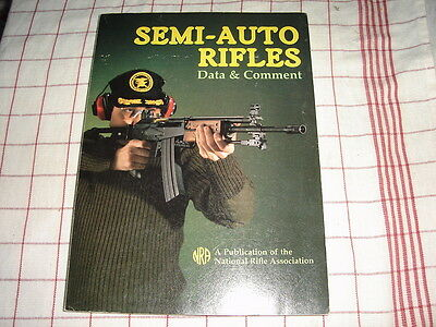 SEMI-AUTO RIFLES - Data & Comments,Top Buch ,1988 , US Ausgabe d. NRA