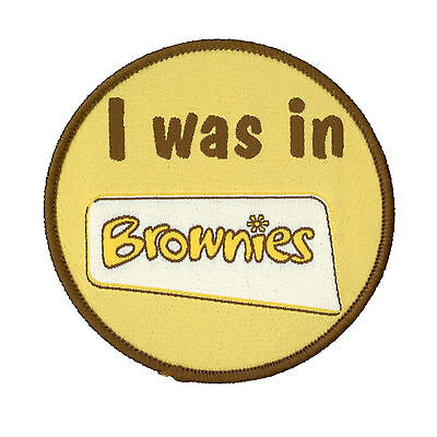 I Was In Brownies Cloth Badge Official Brownie Uniform New