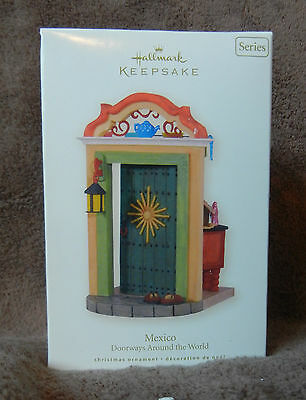 New 2008 Hallmark Christmas Keepsake Ornament Doorways Around the World Mexico