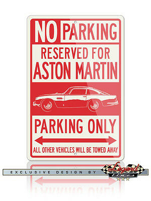 Aston Martin DB5 Coupe Reserved Parking Only Sign - Size: 12x18 or 8x12 Aluminum