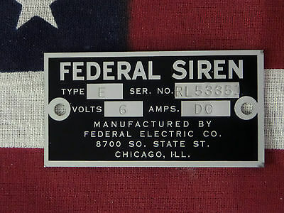 Federal Electric Co. Older Federal Siren Models E & 8 Replacement Badge 6 Volt