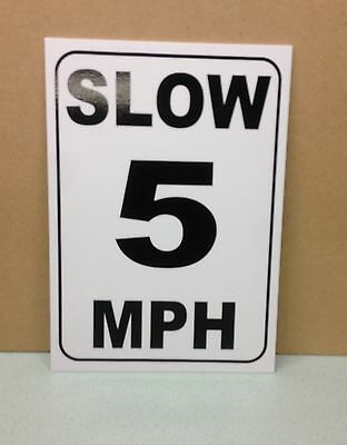 Slow 5 MPH  speed limit sign.  Safety Sign.  Plastic.  (PL-94)