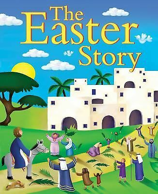 The Easter Story by Juliet David (2012, Paperback)