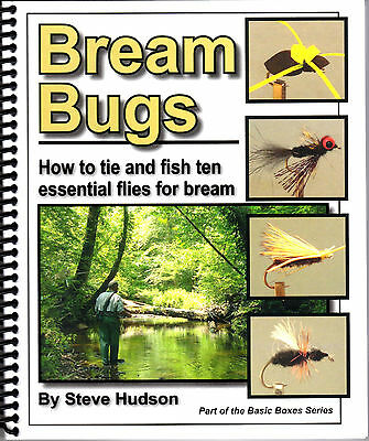 Bream Bugs - Tying and Fishing Ten Essential Flies