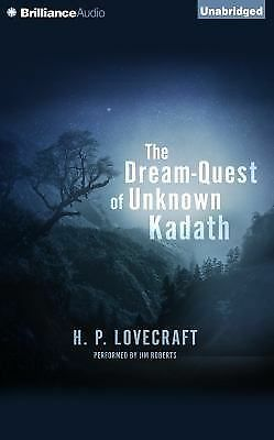 The Dream-Quest of Unknown Kadath by H. P. Lovecraft (2014, CD, Unabridged)