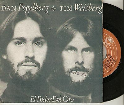 "Dan Fogelberg & Tim Weisbeg 7"" Spain 45 The Power Of Gold+Lahaina Luna ´78 Lyric"