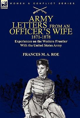 Army Letters from an Officer's Wife, 1871-1888 : Experiences on the Western...