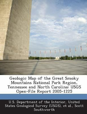 Geologic Map of the Great Smoky Mountains National Park Region, Tennessee and...