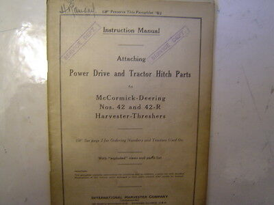 McCormick-Deering No 42 & 42-R Manual (Attaching Power Drive & Hitch Parts)