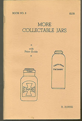 More Collectable Jars by R. B. Burris, Bk #3 (1968) illustrated + price guide