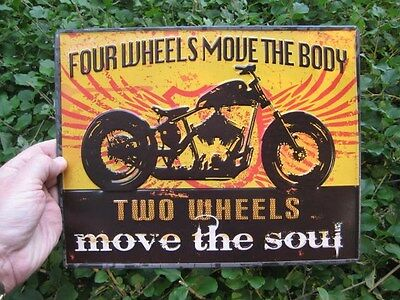 Great Metal Motorcycle Sign --Four Wheels Move The Body -- Buell Harley Indian