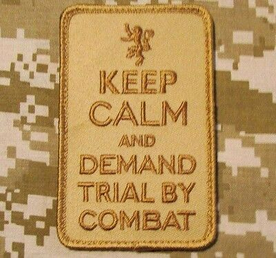 Keep Calm Demand Trial By Combat Uk Usa Military Us Desert Hook Morale Patch