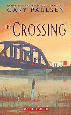 The Crossing by Gary Paulsen (2006, Paperback)