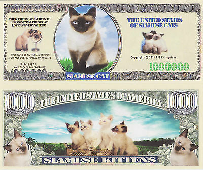 RARE: Siamese Cat $1,000,000 Novelty Note, Feline Buy 5 Get one FREE