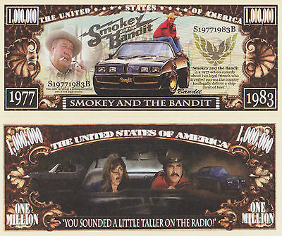 RARE: Smokey & The Bandit $1,000,000 Novelty Note, Movies Buy 5 Get one FREE