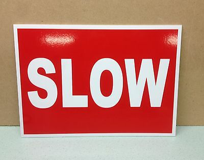 SLOW Sign.  Plastic.  Road and Site Safety.  (PL-97)