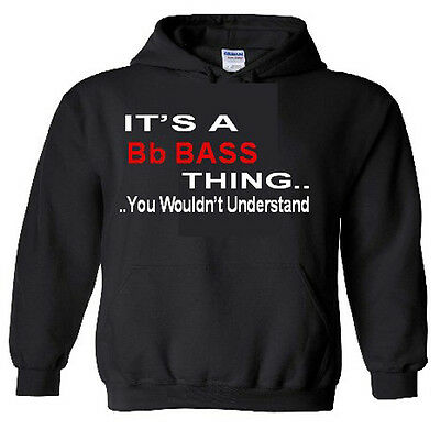 It's A Bb  BassThing Hoodie