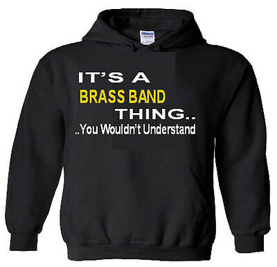 It's A Brass BandThing Hoodie
